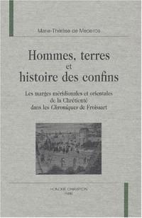 Hommes, terres et histoire des confins : Les marges méridionales et orientales de la Chrétienté dans les Chroniques de Froissart