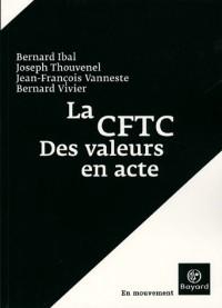 Le Syndicat CFTC : Des valeurs en actes