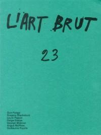 Art Brut 23 (l')