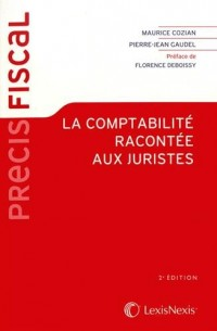 COMPTABILITÂ RACONTÂE AUX JURISTES (LA) 2ED.