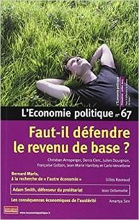 L'Economie politique, N° 67 : Faut-il défendre le revenu de base ?