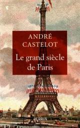 Le grand siècle de Paris