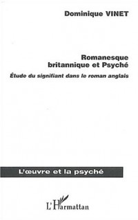 Romanesque britannique et Psyché. Etude du signifiant dans le roman anglais