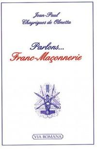 Parlons... Franc-Maçonnerie