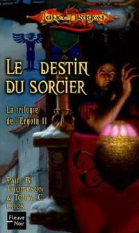 La trilogie de l'Ergoth, Tome 2 : Le destin de sorcier