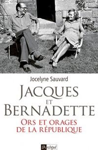 Jacques et Bernadette: Une histoire d'amour