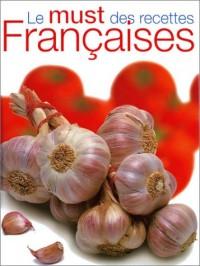 Le Must des recettes françaises