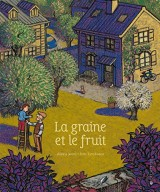 La graine et le fruit