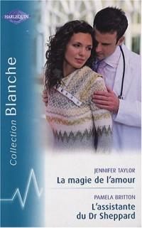 La magie de l'amour ; L'assistante du Dr Sheppard