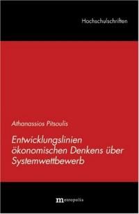 Entwicklungslinien ökonomischen Denkens über Systemwettbewerb