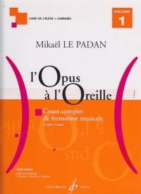 L'Opus à l'Oreille Volume 1