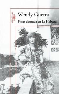 Posar desnuda en La Habana / Posing Nude in Havana: Anais Nin en Cuba / Anais Nin in Cuba