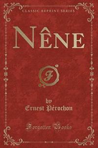 Nène (Classic Reprint)