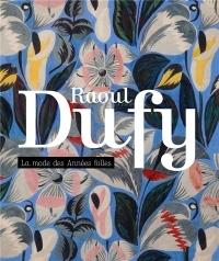 Raoul Dufy, la mode des années folles : Une collection particulière