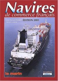 Navires de commerce français. Edition 2003