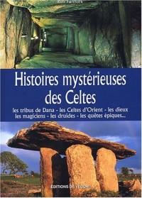 Histoires mystérieuses des Celtes