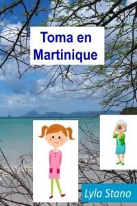 Toma en Martinique