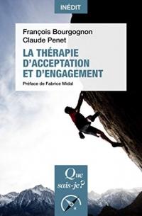 La Thérapie d'acceptation et d'engagement (ACT)