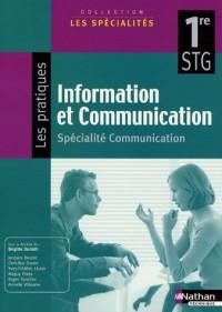 Information et Communication 1e STG : Spécialité communication
