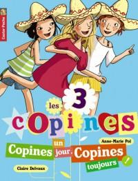 Les 3 copines, Tome 11 : Copines un jour