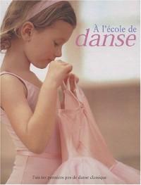DANSE (Ancien prix Editeur : 10,95 Euros)