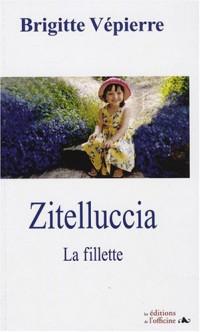 Zitelluccia : La fillette