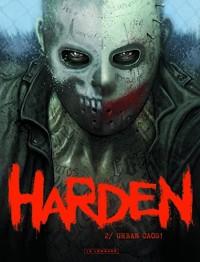 Harden T2 : Urban Caos !