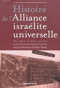 Une nouvelle histoire de l'Alliance israélite universelle