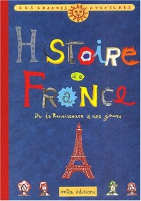 Histoire de France : Tome 2, De la Renaissance à nos jours