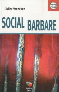Social barbare