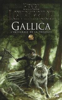 Gallica : L'intégrale de la trilogie