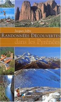 Randonnées découvertes dans les Pyrénées