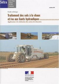 Traitement des sols à la chaux et/ou aux liants hydrauliques : Application à la réalisation des assises de chaussées