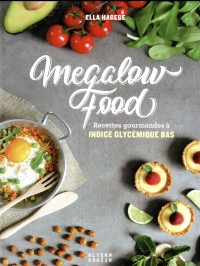 Megalowfood