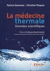 La médecine thermale: Données scientifiques