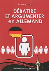 Débattre et argumenter en allemand