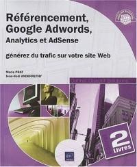 Référencement, Google Adwords, Analytics et AdSense