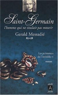 Le Comte de Saint-Germain, Tome 2