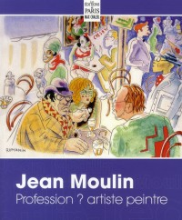 Jean Moulin Profession Artiste Peintre