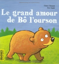 Le grand amour de Bô l'ourson