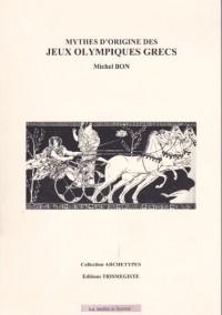 Mythes d'origine des jeux olympiques grecs