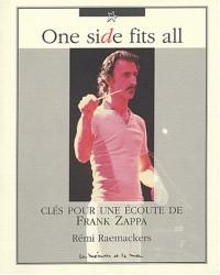 One side fits all : Clés pour une écoute de Frank Zappa