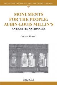 Monuments for the people: Aubin-Louis Millin's Antiquités Nationales