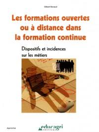 Les formations ouvertes ou à distance dans la formation continue : Dispositifs et incidences sur les métiers