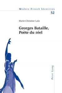 Georges Bataille, Poète Du Réel