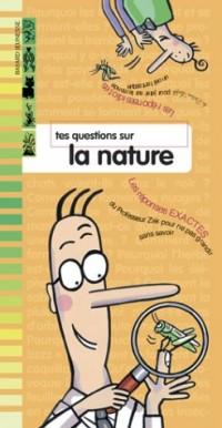 Tes questions sur la nature