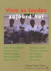 Vivre au Soudan aujourd'hui