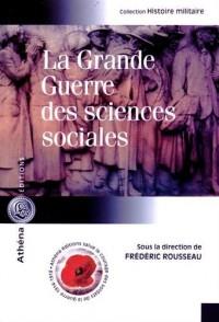 La Grande Guerre des sciences sociales