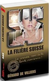 SAS 182 La filière Suisse [Poche]