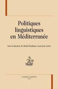 Politiques linguistiques en Méditerranée